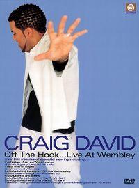 Cover Craig David - Off The Hook...Live At Wembley [DVD]